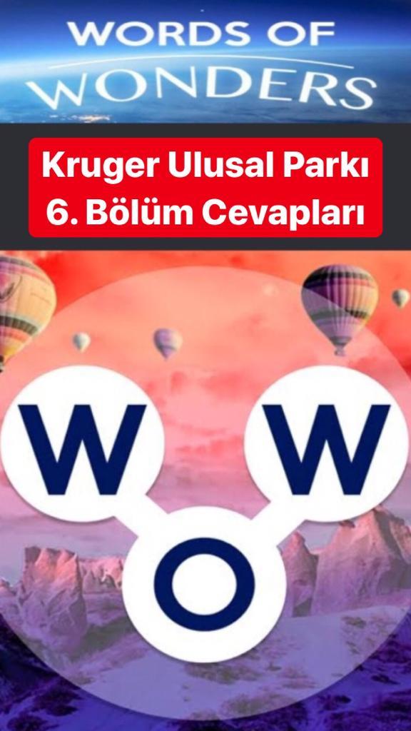 Kruger Ulusal Parkı 6.Bölüm Cevapları (Wow- Kelime Bulmaca Oyunu)