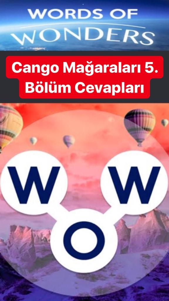 Cango Mağaraları 5.Bölüm Cevapları (Wow- Kelime Bulmaca Oyunu)