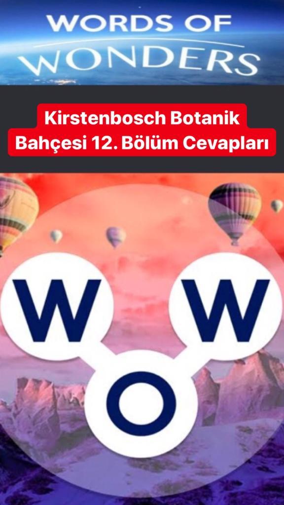 Kirstenbosch Botanik Bahçesi 12.Bölüm Cevapları (Wow- Kelime Bulmaca Oyunu)