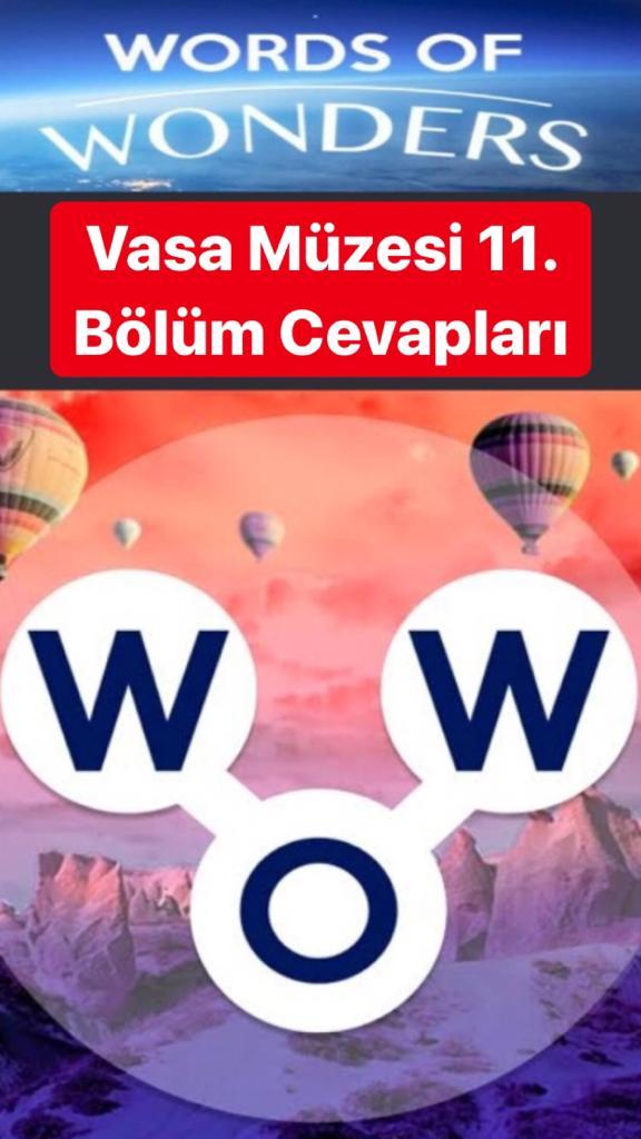 Vasa Müzesi 11.Bölüm Cevapları (Wow- Kelime Bulmaca Oyunu)