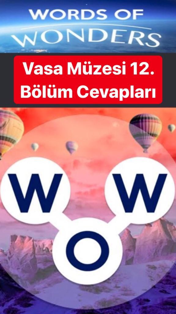 Vasa Müzesi 12.Bölüm Cevapları (Wow- Kelime Bulmaca Oyunu)