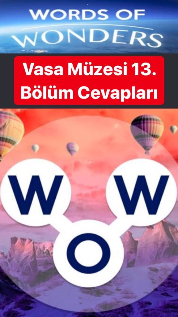 Vasa Müzesi 13.Bölüm Cevapları (Wow- Kelime Bulmaca Oyunu)