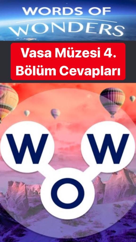Vasa Müzesi 4.Bölüm Cevapları (Wow- Kelime Bulmaca Oyunu)