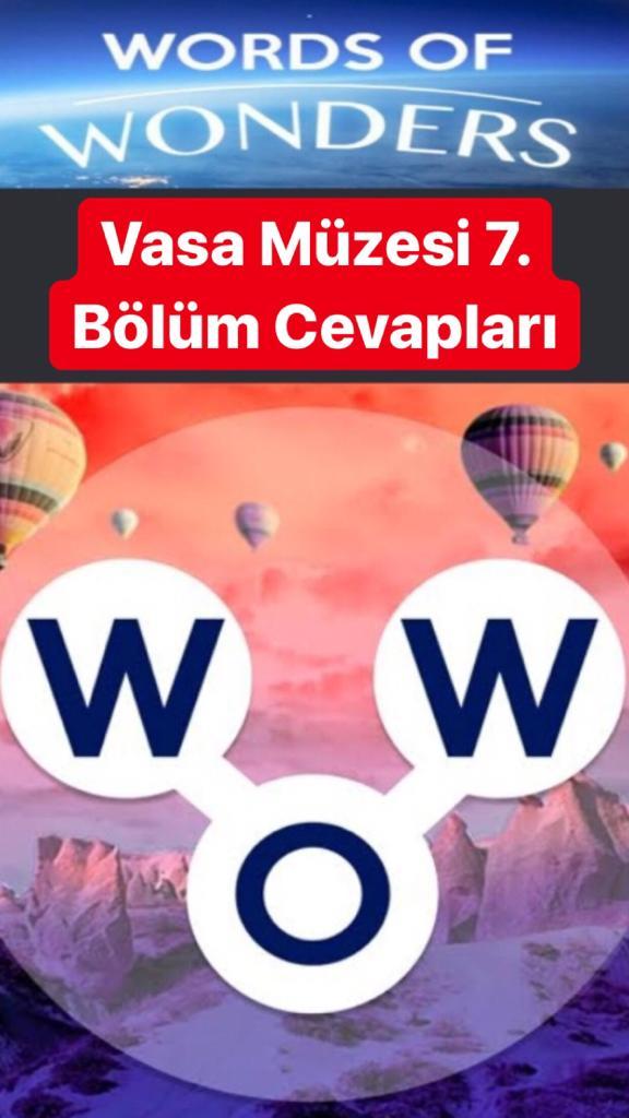 Vasa Müzesi 7.Bölüm Cevapları (Wow- Kelime Bulmaca Oyunu)