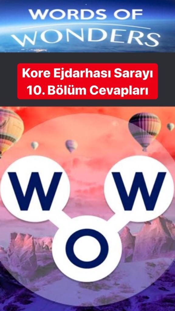 Kore Ejdarhası Sarayı 10.Bölüm Cevapları (Wow- Kelime Bulmaca Oyunu)