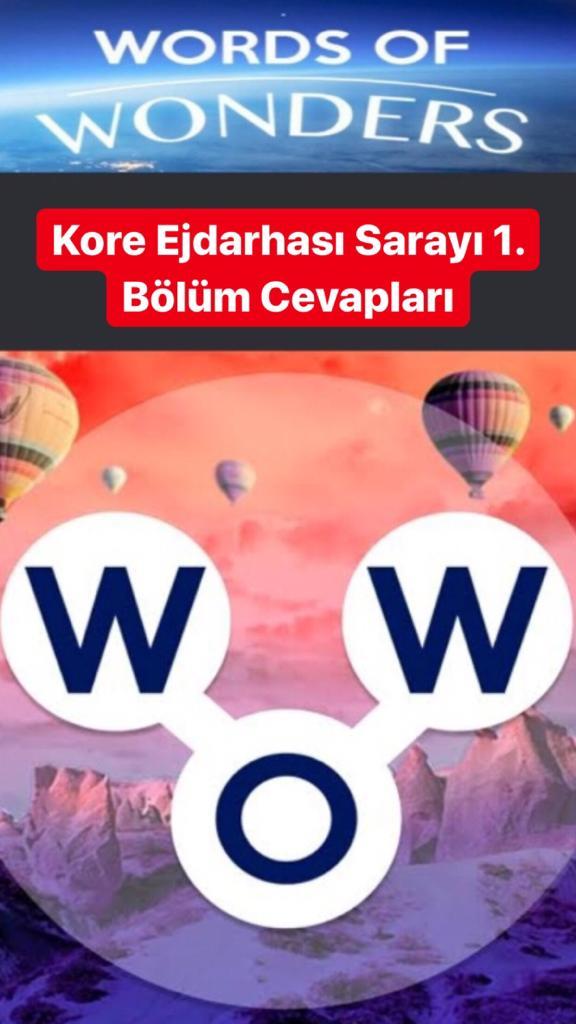 Kore Ejdarhası Sarayı 1.Bölüm Cevapları (Wow- Kelime Bulmaca Oyunu)