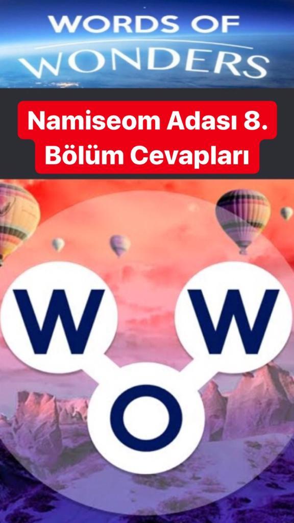 Namiseom Adası 8.Bölüm Cevapları (Wow- Kelime Bulmaca Oyunu)