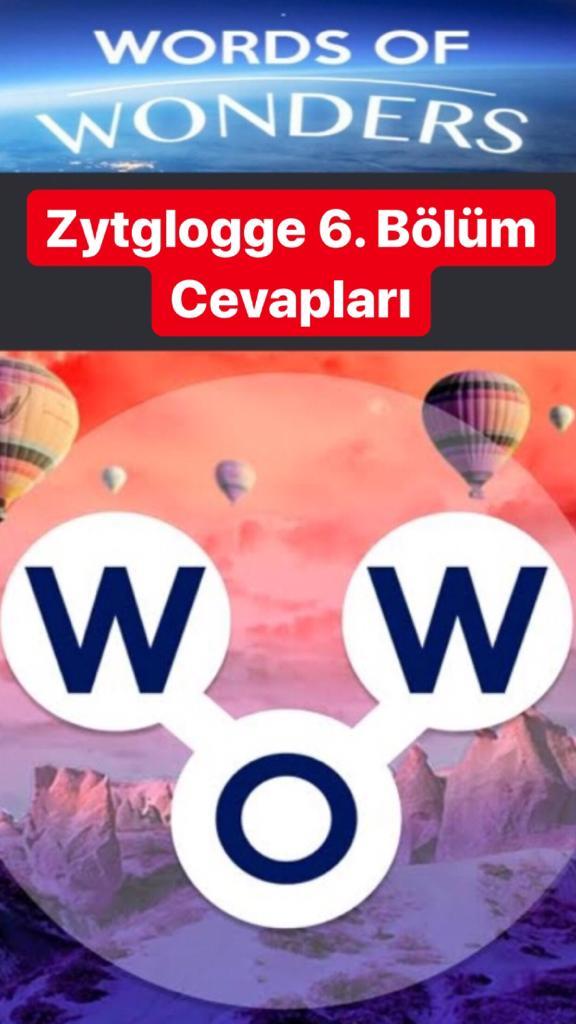 Zytglogge 6.Bölüm Cevapları (Wow- Kelime Bulmaca Oyunu)