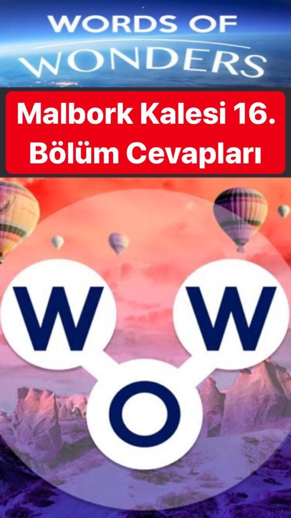 Malbork Kalesi 16.Bölüm Cevapları (Wow- Kelime Bulmaca Oyunu)