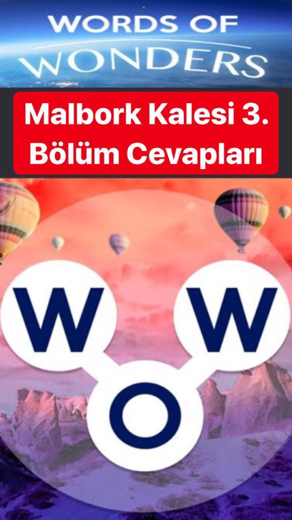 Malbork Kalesi 3.Bölüm Cevapları (Wow- Kelime Bulmaca Oyunu)