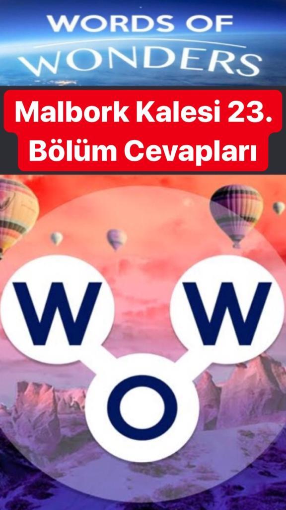 Malbork Kalesi 23.Bölüm Cevapları (Wow- Kelime Bulmaca Oyunu)