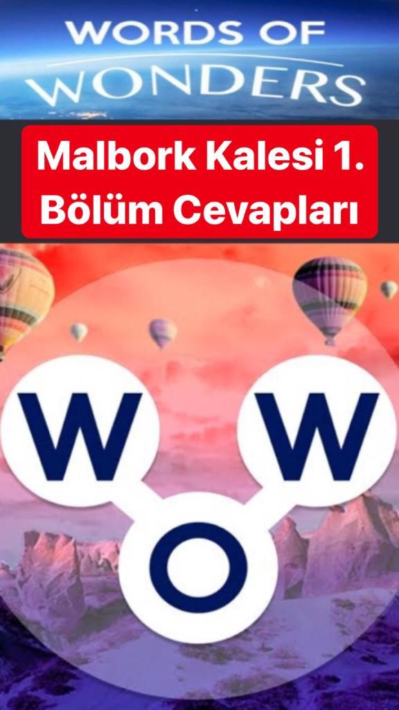 Malbork Kalesi 1.Bölüm Cevapları (Wow- Kelime Bulmaca Oyunu)