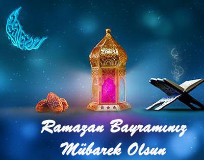 ramazan Bayramı güzel sözler