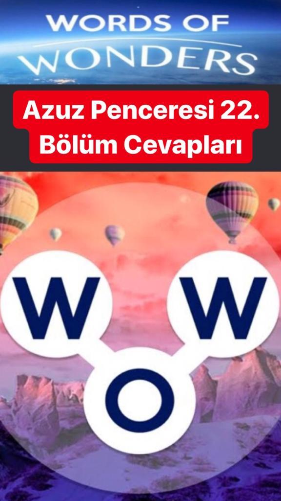Azur Penceresi 22.Bölüm Cevapları (Wow- Kelime Bulmaca Oyunu)