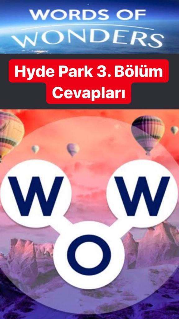 Hyde Park 3. Bölüm (Wow- Kelime Bulmaca Oyunu)