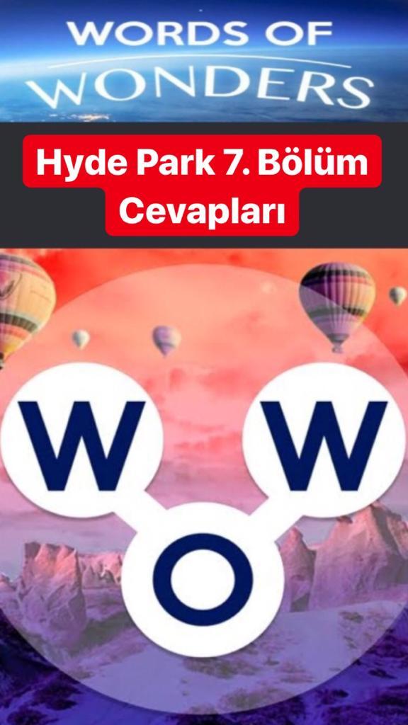 Hyde Park 7. Bölüm (Wow- Kelime Bulmaca Oyunu)