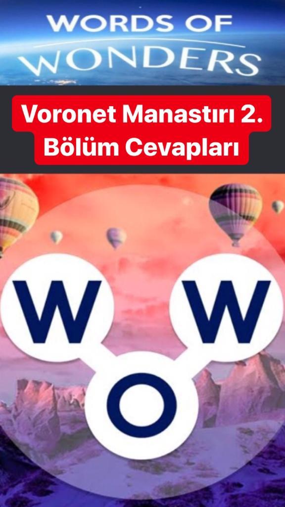 Voronet Manastırı 2. Bölüm (Wow- Kelime Bulmaca Oyunu)