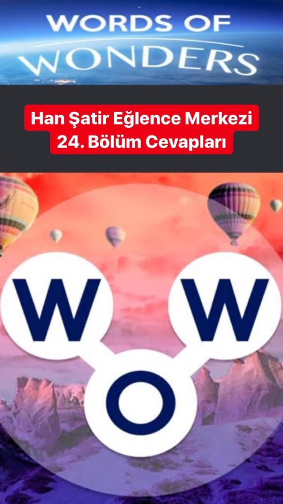 Han Şatir Eğlence Merkezi 24. Bölüm (Wow- Kelime Bulmaca Oyunu)