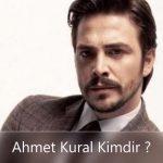 Ahmet Kural Kaç Yaşında ?