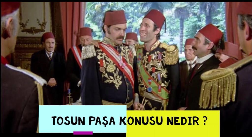 Tosun Paşa Oyuncuları