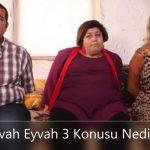 Eyvah Eyvah 3 Oyuncuları