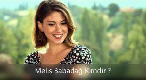 Melis Babadağ Nereli ?