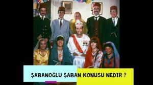 Şabanoğlu Şaban Oyuncuları