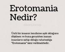 Erotomania türkçe anlamı nedir