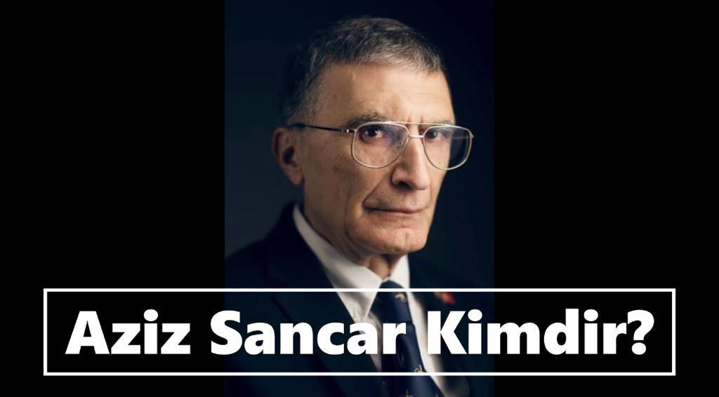 Aziz Sancar Nereli?