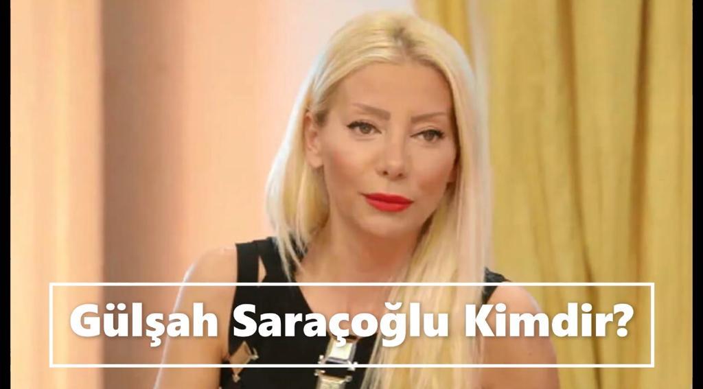 Gülşah Saraçoğlu Nereli?