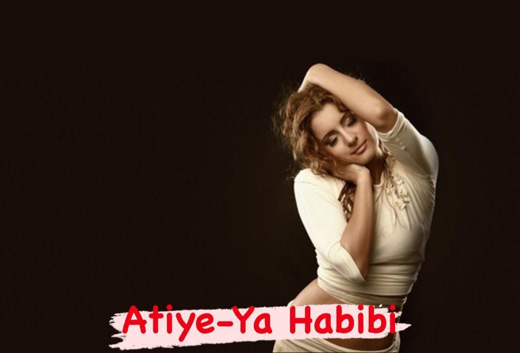 Atiye-Ya Habibi Şarkı Sözleri