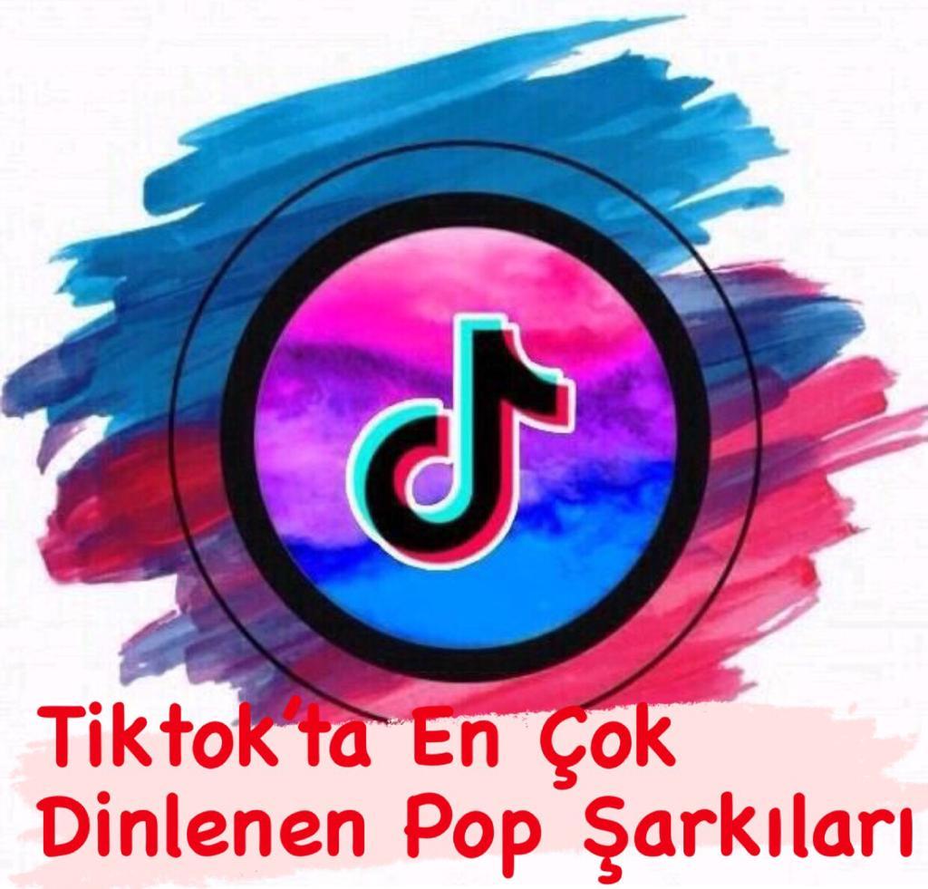 TikTok'ta En Çok Dinlenen Hareketli Şarkılaır