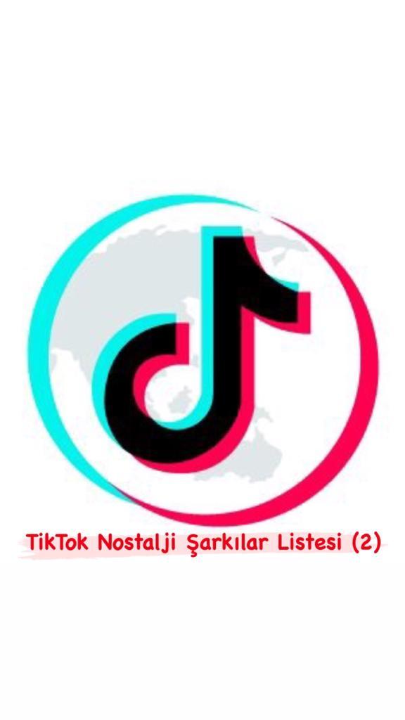 TikTok Nostalji Şarkılar Listesi (2)