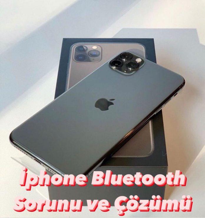 İphone Bluetooth Sorunu