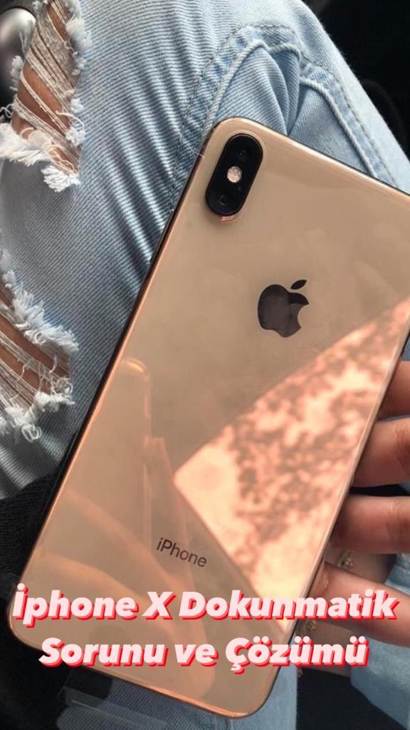 İphone X Dokunmatik Sorunu