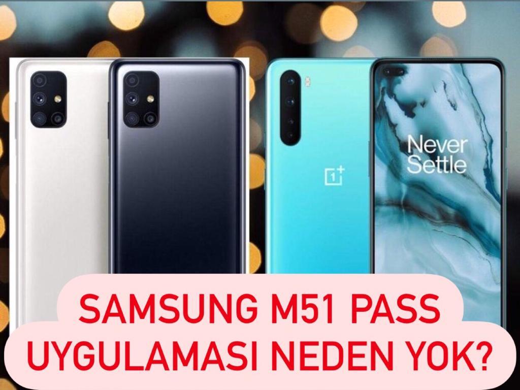 Galaxy M51 Samsung Pass Uygulaması Neden Yok