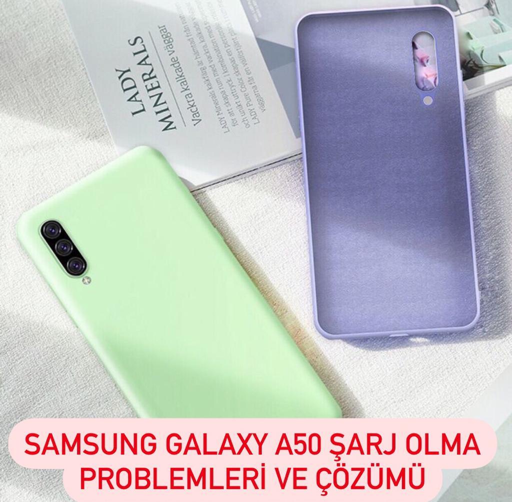 Samsung Galaxy A50 Şarj Olma Problemleri