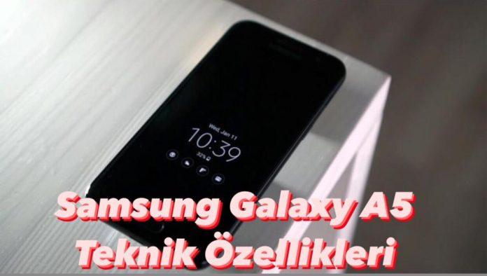 samsung galaxy Samsung Galaxy A5 Teknik Özellikleri