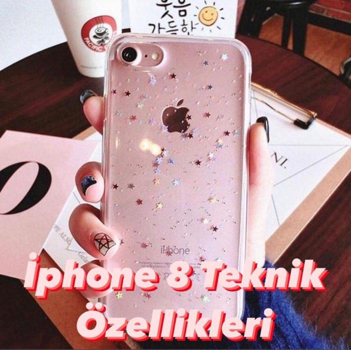 İphone 8 Özellikleri