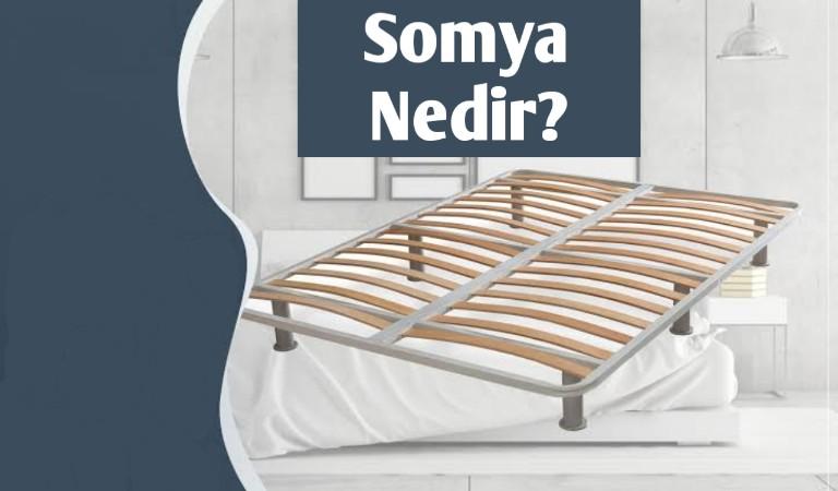 Somya Yatak nedir