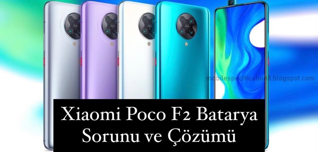 Xiaomi Poco F2 Pro Batarya SorunU
