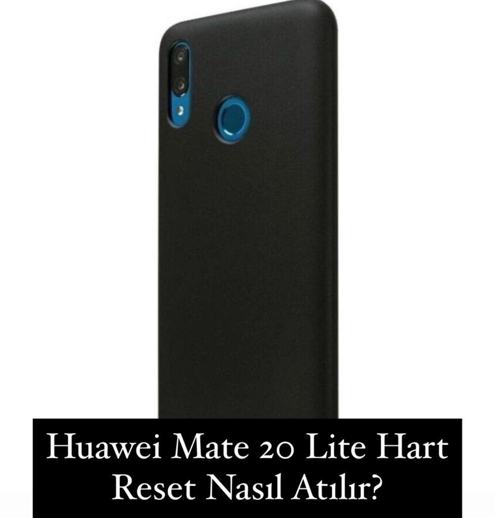 Huawei Mate 20 Lite Hart Reset Atma