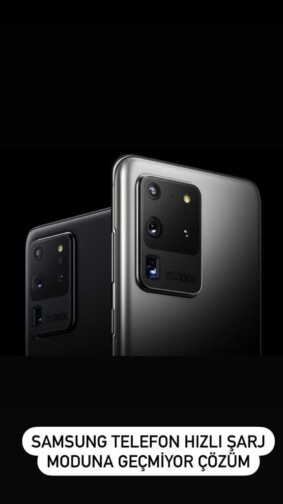 Samsung Telefon Hızlı Sarj Moduna Geçmiyor ?