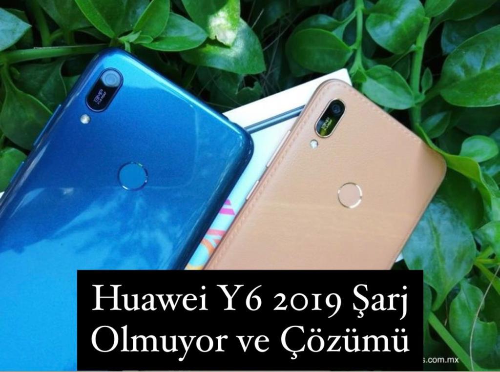 Huawei Y6 2019 Şarj Olmuyor Sorunu