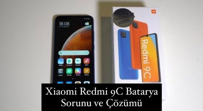Xiaomi Redmi 9C Batarya Sorunu