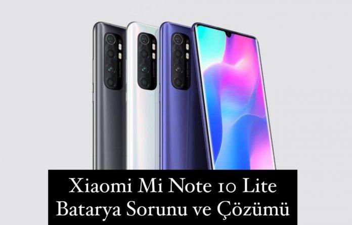 Xiaomi Mi Note 10 Lite Batarya Sorun