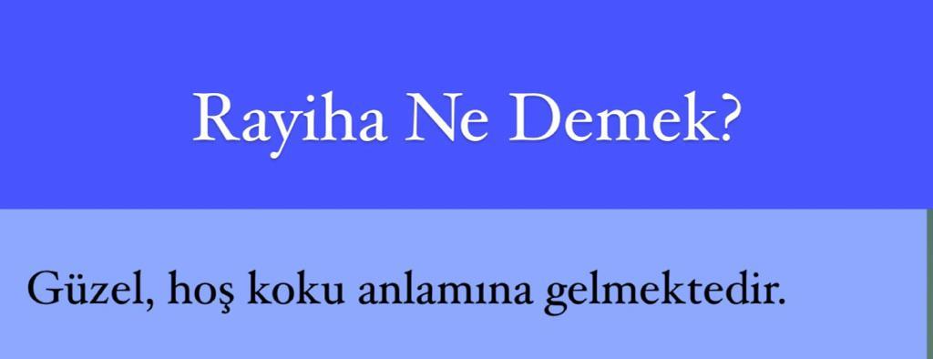 Rayiha Ne Demek?