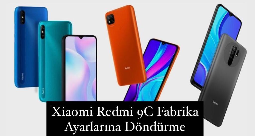 Xiaomi Redmi 9C Fabrika Ayarlarına Döndürme