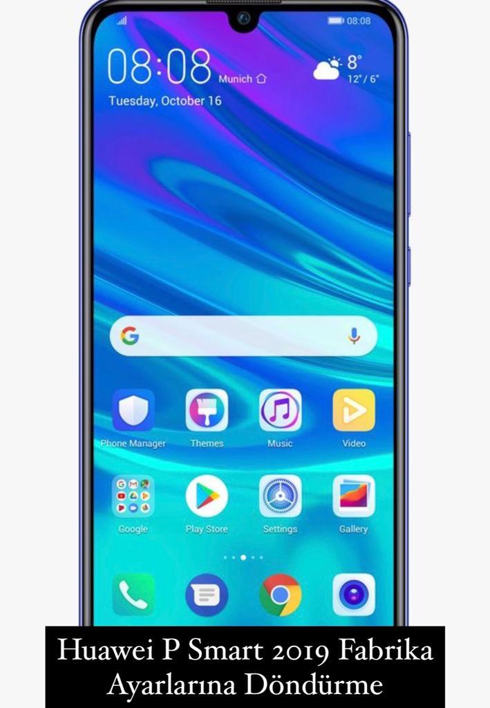 Huawei P Smart 2019 Fabrika Ayarlarına Döndürme