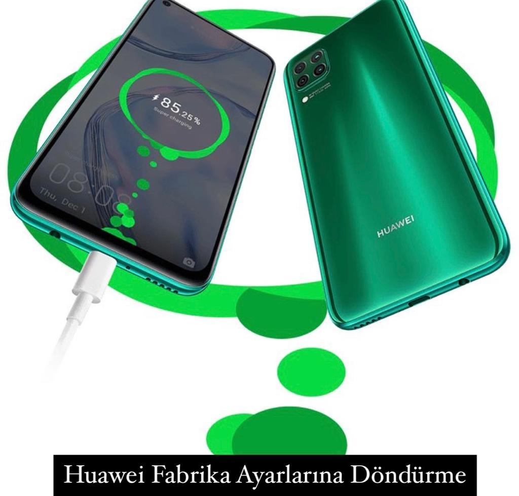 Huawei Fabrika Ayarları